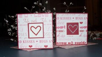 How To Make Valentine Cards That Are Quick & Classy